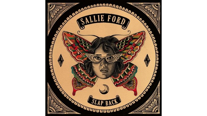 Sallie Ford: <i>Slap Back</i> Review