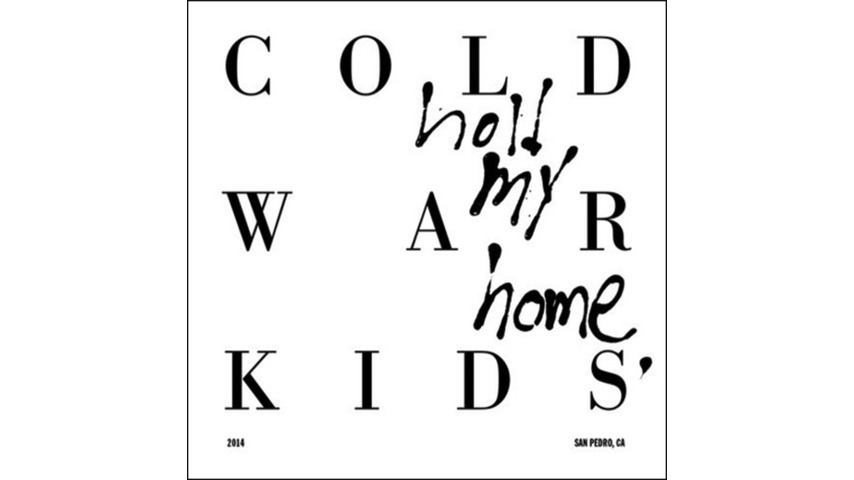 Cold War Kids: <i>Hold My Home</i> Review
