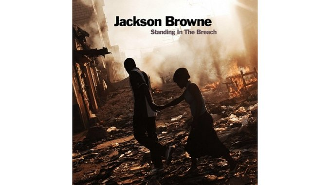 Jackson Browne: <i>Standing In The Breach</i> Review