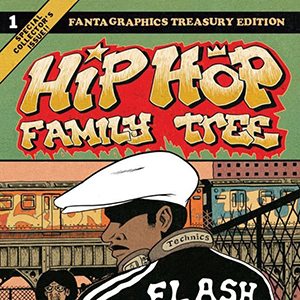 Guest List: Ed Piskor on the Music Behind <i>Hip Hop Family Tree: 1975 - 1981</i>
