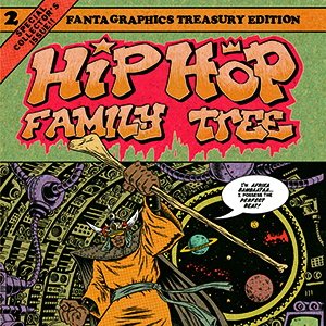 Guest List: Ed Piskor on the Music Behind <i>Hip Hop Family Tree Vol. 2: 1981 - 1983</i>