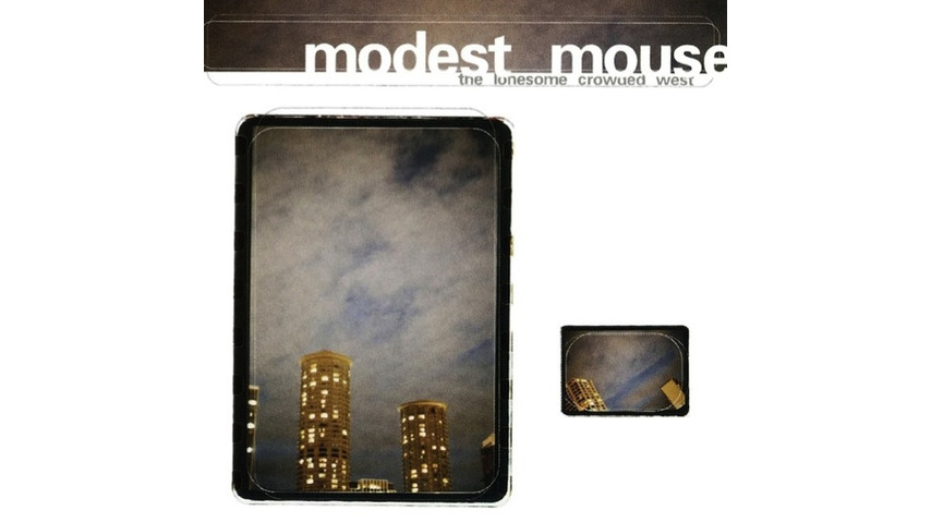 Modest Mouse: <i>The Lonesome Crowded West</i> Reissue Review