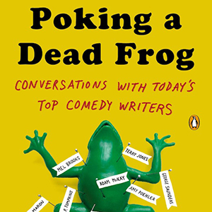 <i>Poking a Dead Frog</i> by Mike Sacks Review