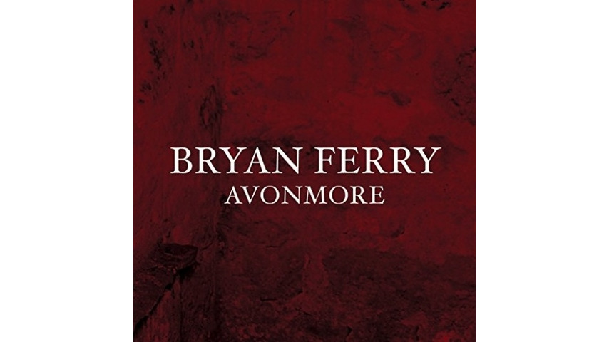 Bryan Ferry: <i>Avonmore</i> Review