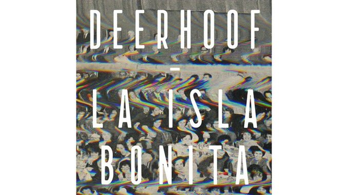 Deerhoof: <i>La Isla Bonita</i> Review