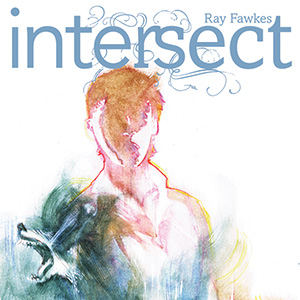 <i>Intersect</i> #1 by Ray Fawkes Review