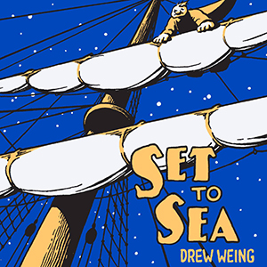 Drew Weing on Turn-of-the-Century Cartoons, Athens, GA and  <i>Set to Sea</i>