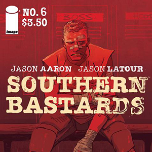 Talking Deep-South Noir with <i>Southern Bastards</i>' Jason Latour