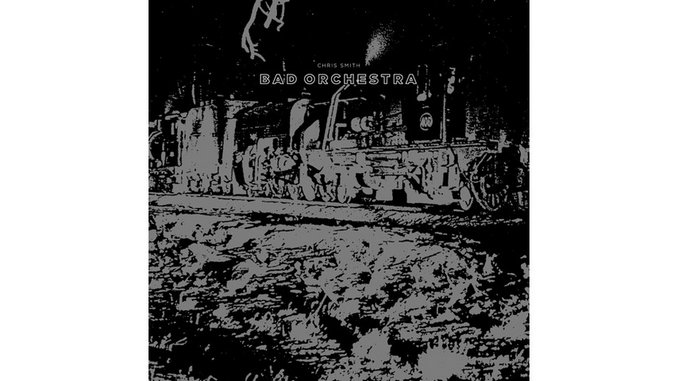 Chris Smith: <i>Bad Orchestra</i> Review