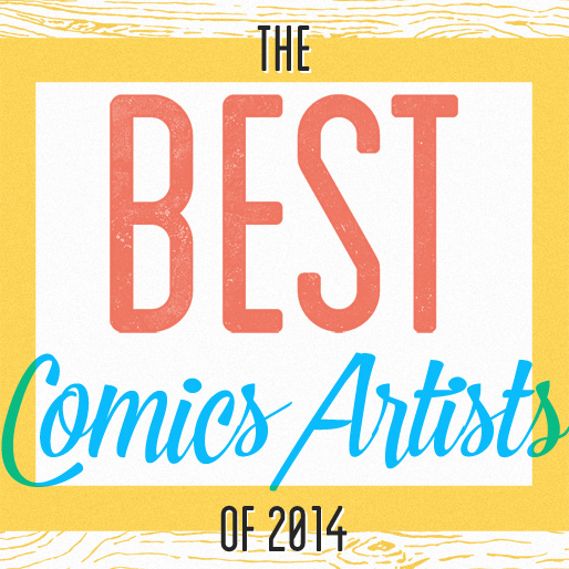 Our Favorite Comics Artists of 2014