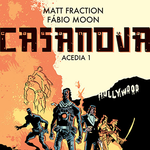 <i>Casanova: Acedia #1</i> by Matt Fraction & Fábio Moon Review