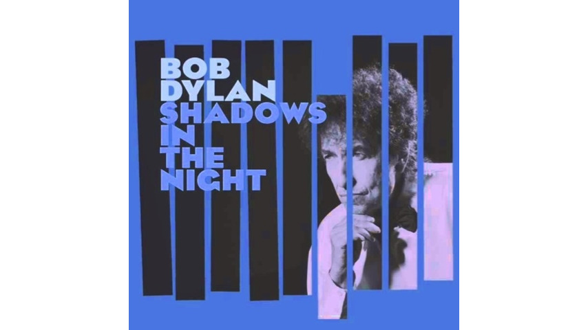 Bob Dylan: <i>Shadows in the Night</i> Review