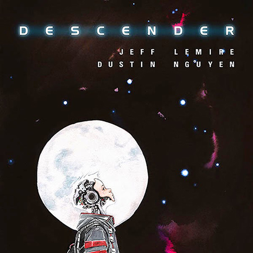 """It's going to be a very emotional story"": Jeff Lemire on the Politics, Collaboration and Hope Behind <i>Descender</i>"