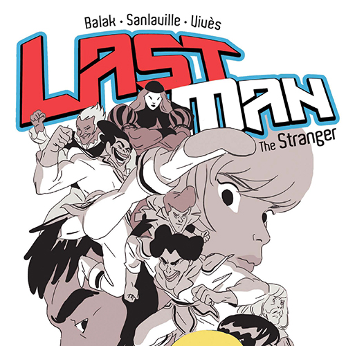 Exclusive Preview: French Manga Series <i>Last Man</i> Debuts Stateside in <i>The Stranger</I>