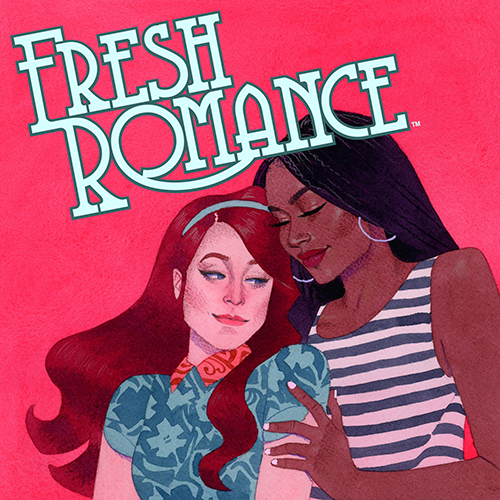 The New <i>Fresh Romance</i> Kickstarter Seeks to Reintroduce a Lost Comic Genre to a New Audience