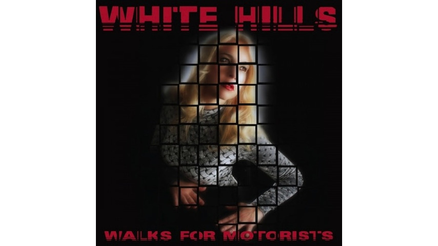 White Hills: <i>Walks for Motorists</i> Review