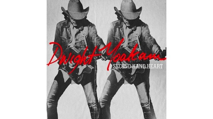 Dwight Yoakam: <i>Second Hand Heart</i> Review
