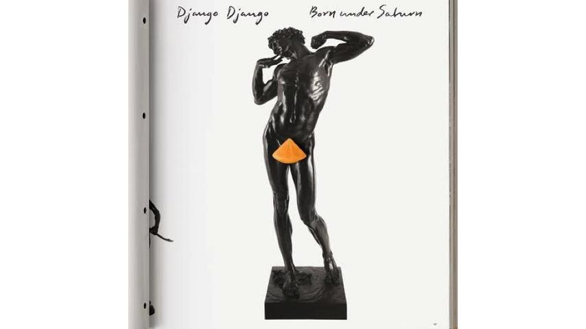 Django Django: <i>Born Under Saturn</i> Review