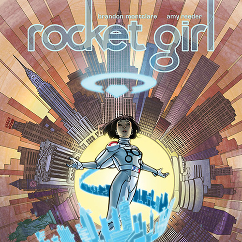 State of the Art: Amy Reeder Builds Place & Personality in <i>Rocket Girl</i>