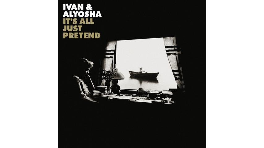 Ivan & Alyosha: <i>It's All Just Pretend</i> Review