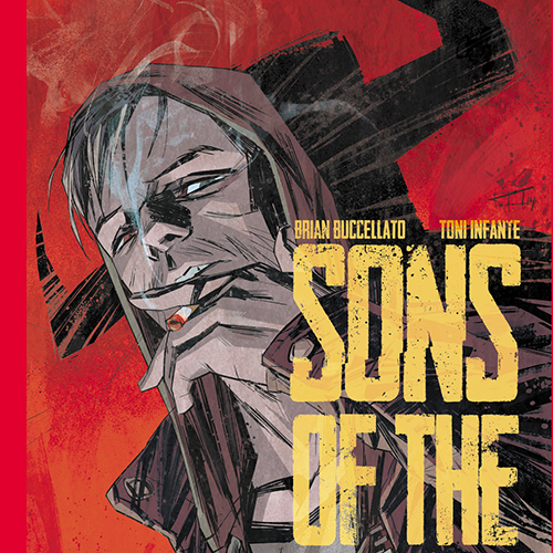 <i>Sons of the Devil</i> #1 by Brian Buccellato & Toni Infante Review