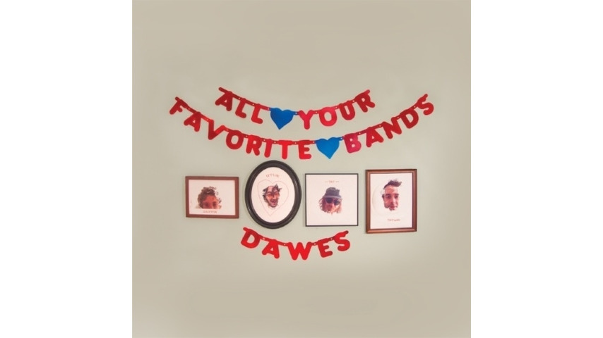 Dawes: <i>All Your Favorite Bands</i> Review