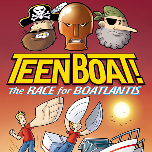 Dave Roman and John Green Splash Down with <i>Teen Boat! The Race for Boatlantis</i>