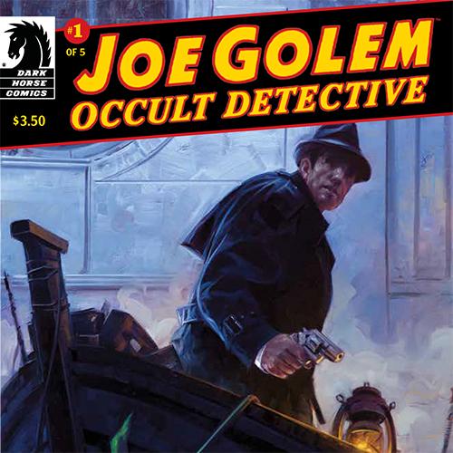 Exclusive: Mignola and Golden Resurrect <i>Joe Golem</i> for Dark Horse This November