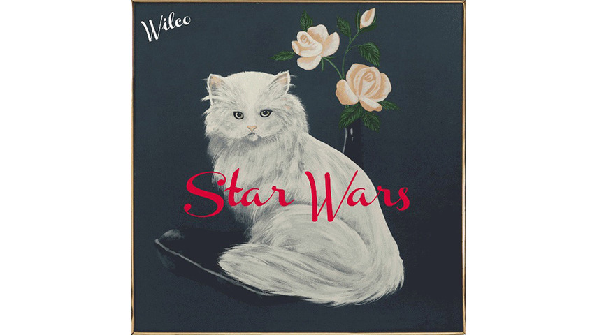 Wilco: <i>Star Wars</i> Review