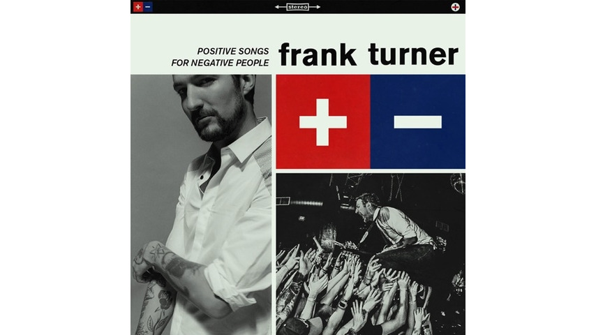 Frank Turner: <i>Positive Songs for Negative People</i> Review