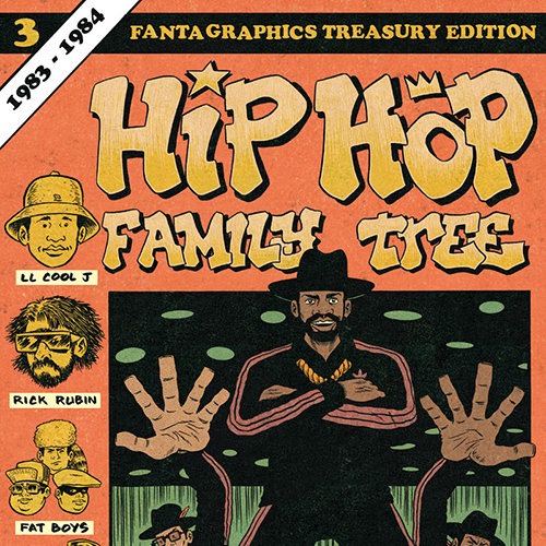 Guest List: Ed Piskor on the Music Behind <i>Hip Hop Family Tree Vol. 3: 1983 - 1984</i>