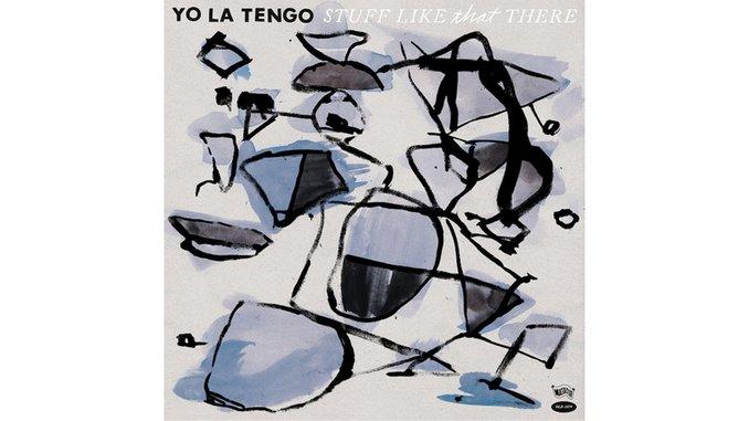 Yo La Tengo: <i>Stuff Like That There</i> Review