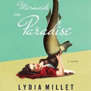 <i>Portlandia</i> Director/Writers To Adapt <i>Mermaids In Paradise</i> Novel for Film