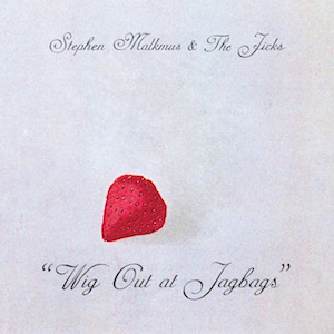 Stream Stephen Malkmus and the Jicks' <i>Wig Out at Jagbags</i>