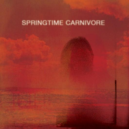 Springtime Carnivore: <i>Springtime Carnivore</i> Review