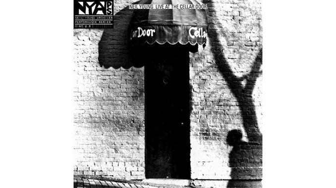 Neil Young: <i>Live at the Cellar Door</i>