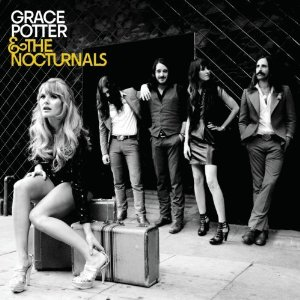 Grace Potter & The Nocturnals: <em> Grace Potter & The Nocturnals </em>