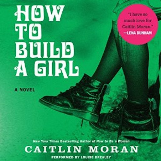 <i>How to Build a Girl</i> Is Getting a Movie Adaptation