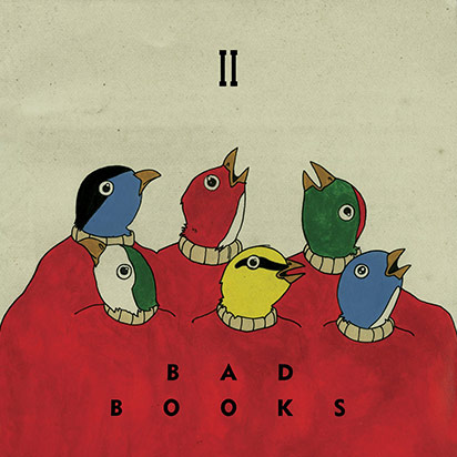Bad Books: <i>II</i>