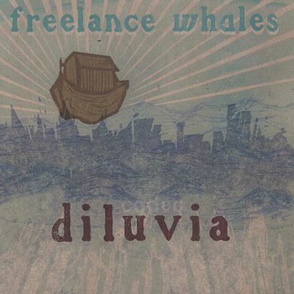 Freelance Whales: <i>Diluvia</i>