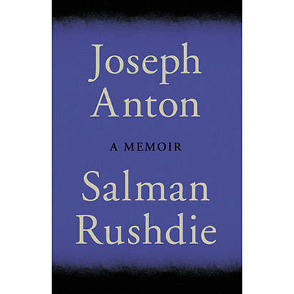 &lt;i&gt;Joseph Anton: A Memoir&lt;/i&gt; by Salman Rushdie