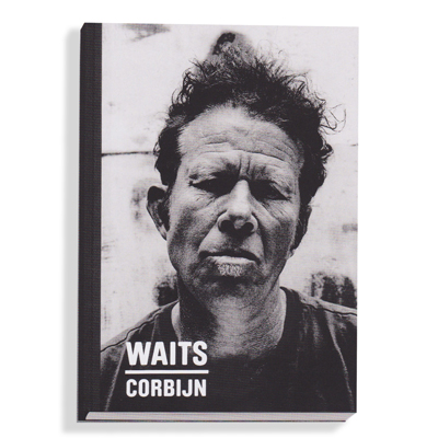 Tom Waits, Anton Corbijn to Release Photo Book, <i>Waits/Corbijn '77-'11</i>