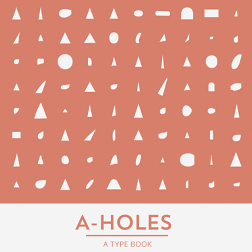 New Typography Book Is Just A Bunch Of A-holes
