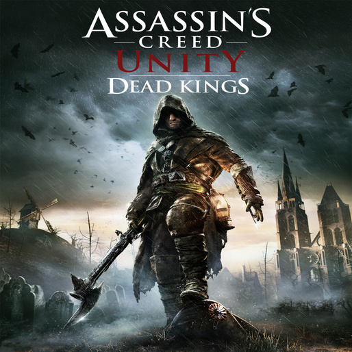 <i>Assassin's Creed: Unity</I> Free DLC, <i>Dead Kings</i>, Debuts Trailer