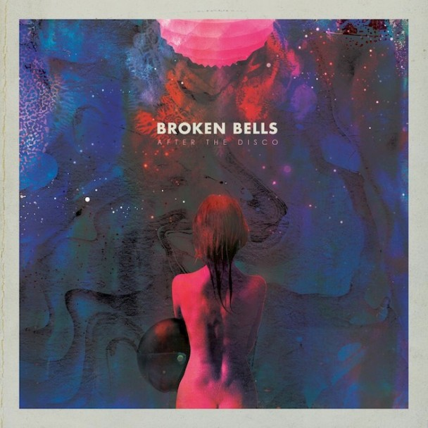 Broken Bells Stream <em>After the Disco</em>