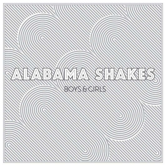 Alabama Shakes: <i>Boys & Girls</i>