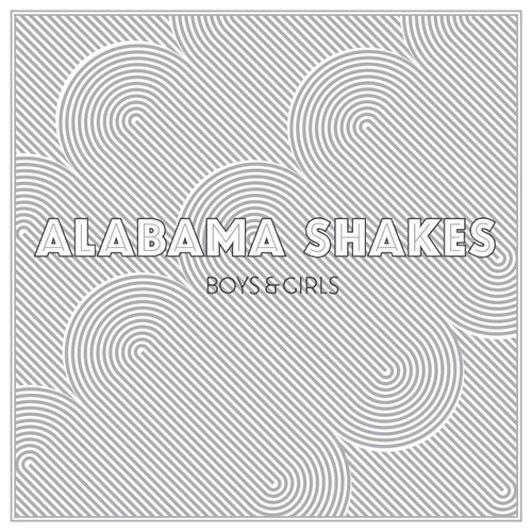 Alabama Shakes: <i>Boys & Girls</i>
