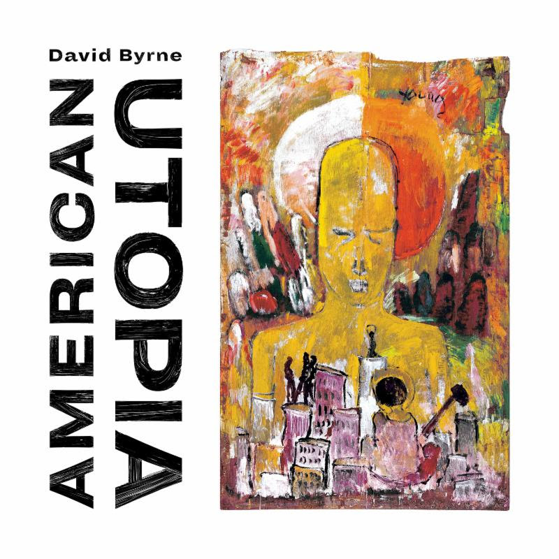 David Byrne to Release New Solo Album American Utopia