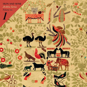Iron & Wine Releases New Track as Part of Archival Series