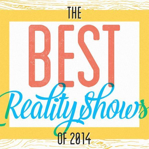 The 10 Best Reality Shows of 2014